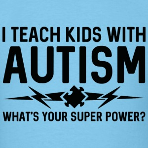 I Teach Kids With Autism - Men's T-Shirt