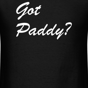Got Paddy - Men's T-Shirt