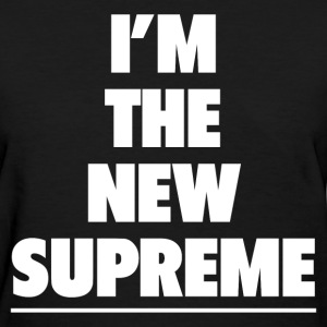 THE NEW SUPREME T-Shirts - Women's T-Shirt