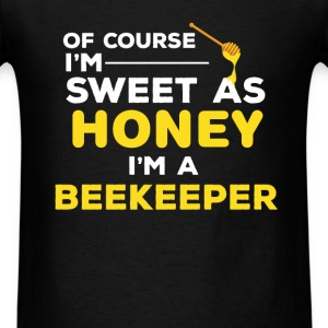 Beekeeping - Of course I'm sweet as honey I'm a be - Men's T-Shirt