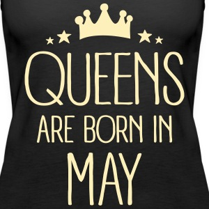 Queens Are Born In May Tanks - Women's Premium Tank Top