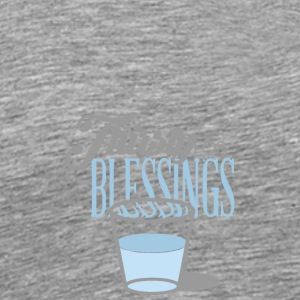 """Thirsty For Blessings"" Graphic Tee - Men's Premium T-Shirt"