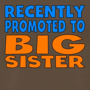 Recently Promoted To Big Sister - Men's Premium T-Shirt