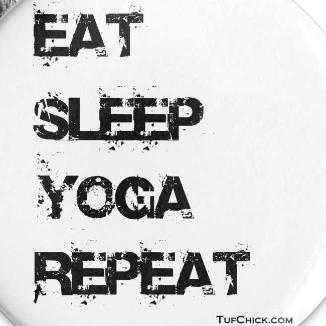 Eat Sleep Yoga Repeat Button (5 Pack)