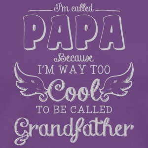 Papa Too Cool To Be Called Grandfather T Shirt - Men's Premium T-Shirt