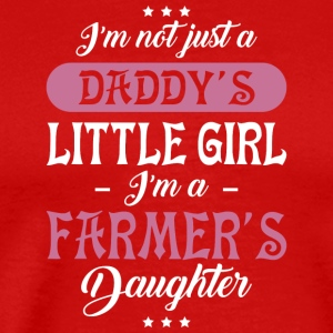 I'm A Farmer's Daughter T Shirt - Men's Premium T-Shirt