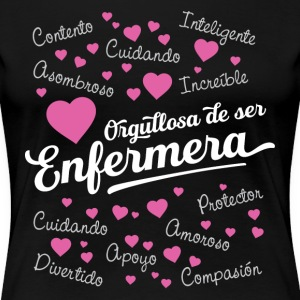 Proud to be a Nurse (Enfermera) - Women's Premium T-Shirt