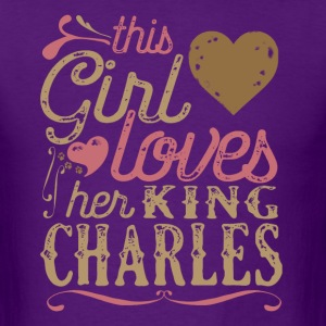 This Girl Loves Her King Charles Spaniel T-Shirts - Men's T-Shirt