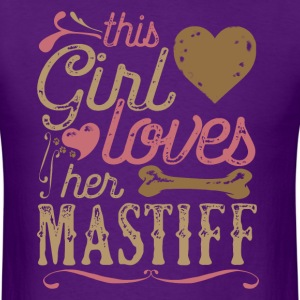 This Girl Loves Her Mastiff Dog Dogs T-Shirts - Men's T-Shirt