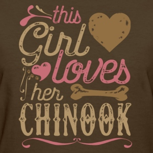 This Girl Loves Her Chinook Dog Dogs T-Shirts - Women's T-Shirt