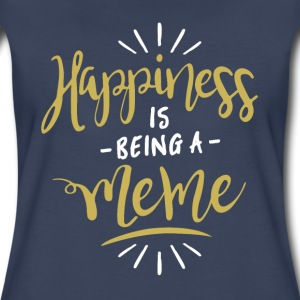 Happy Meme Shirt - Women's Premium T-Shirt