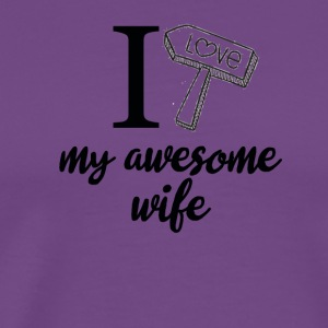 I love my awesome wife birthday tshirt - Men's Premium T-Shirt