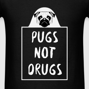 Pug - Pugs not drugs - Men's T-Shirt