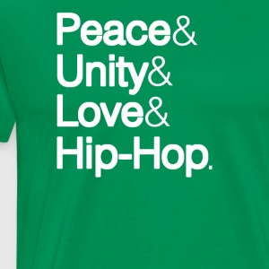 PEACE UNITY LOVE & HIP-HOP - Men's Premium T-Shirt