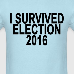 i_survived_election_2016_ - Men's T-Shirt
