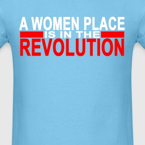 a_womans_place_is_in_the_revolution_ - Men's T-Shirt