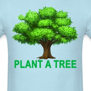 plant_a_tree_ - Men's T-Shirt