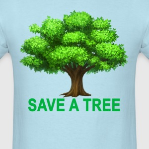 save_a_tree_ - Men's T-Shirt