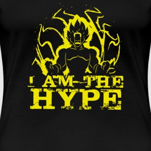 I AM THE HYPE - Women's Premium T-Shirt