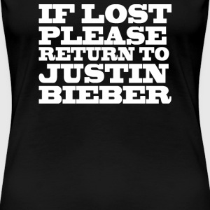 If lost please return to justin  - Women's Premium T-Shirt