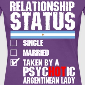 Psychotic Argentinean Lady T-Shirts - Women's Premium T-Shirt