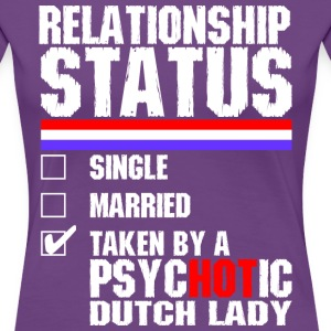 Psychotic Dutch Lady T-Shirts - Women's Premium T-Shirt