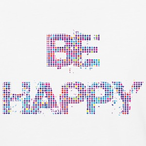 Be Happy - Baseball T-Shirt