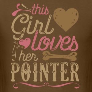 This Girl Loves Her Pointer Dog Dogs T-Shirts - Men's T-Shirt