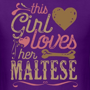 This Girl Loves Her Maltese Dog Dogs T-Shirts - Men's T-Shirt