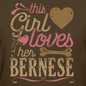 This Girl Loves Her Bernese Dog Dogs T-Shirts - Women's T-Shirt