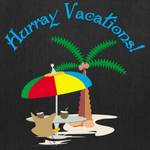 Hurray, vacation Bags & backpacks - Tote Bag