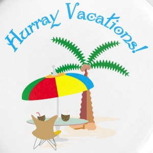 Hurray, vacation Buttons - Large Buttons