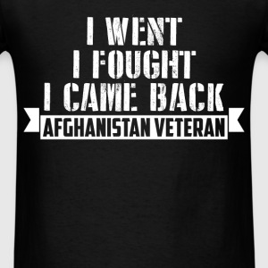 Afghanistan veteran - I went I fought I came back  - Men's T-Shirt