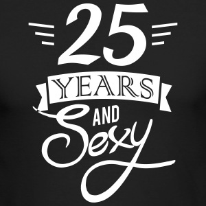 25 years and sexy Long Sleeve Shirts - Men's Long Sleeve T-Shirt by Next Level