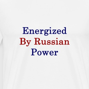 energized_by_russian_power_ T-Shirts - Men's Premium T-Shirt