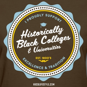 I Proudly Support HBCUs - Women's Powder Blue, Whi - Women's T-Shirt