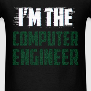 Computer engineer - I'm the Computer engineer - Men's T-Shirt