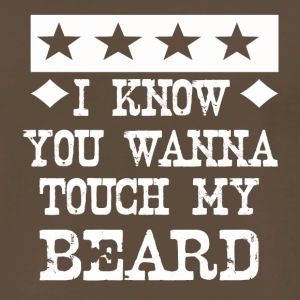 i know you wanna touch my beard - Men's Premium T-Shirt