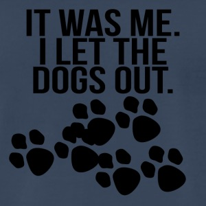 it was me i let the dogs out black - Men's Premium T-Shirt