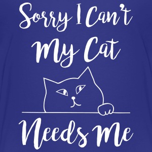 Sorry I Can't My Cat Needs Me Humor Kids' Shirts - Kids' Premium T-Shirt