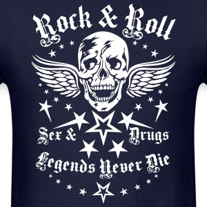 03 Sex Drugs Rock'n Roll Legends never Die Skull T-Shirts - Men's T-Shirt