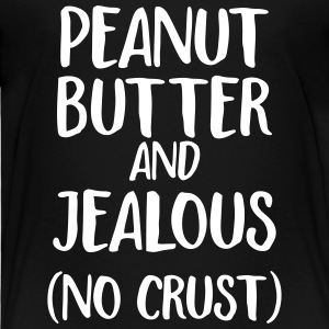 peanut butter and jealous Baby & Toddler Shirts - Toddler Premium T-Shirt