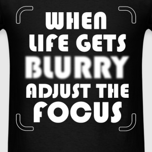 Press Photographer - When life gets blurry adjust  - Men's T-Shirt