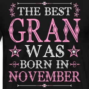 The Best Gran Was Born In November T-Shirts - Men's Premium T-Shirt