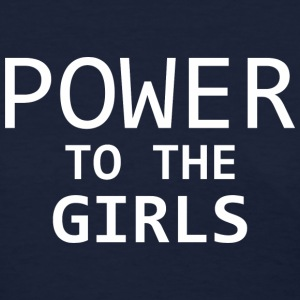 Power To The Girls - Women's T-Shirt