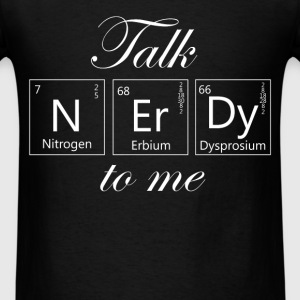 Science - Talk nerdy to me. - Men's T-Shirt