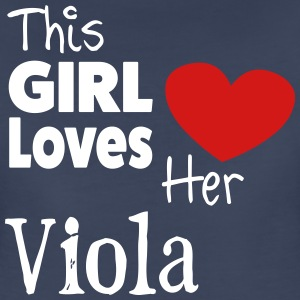 This Girl Loves Her Viola - Women's Premium T-Shirt