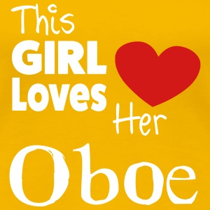 This Girl Loves Her Obo.e Shirt - Women's Premium T-Shirt