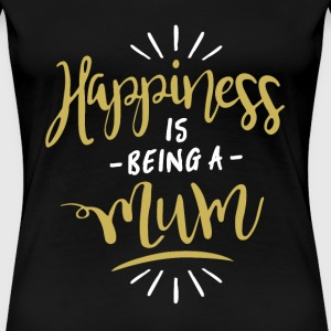 Happy Mum Shirt - Women's Premium T-Shirt