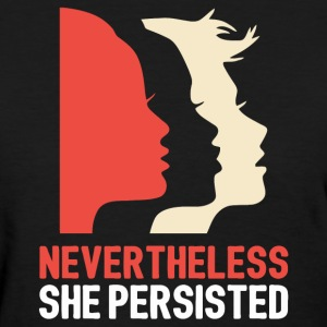 New Women Persisted - Women's T-Shirt